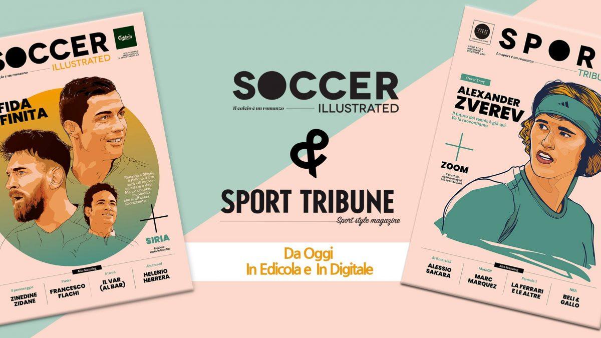 Sport Tribune & Soccer Illustrated sono in edicola!